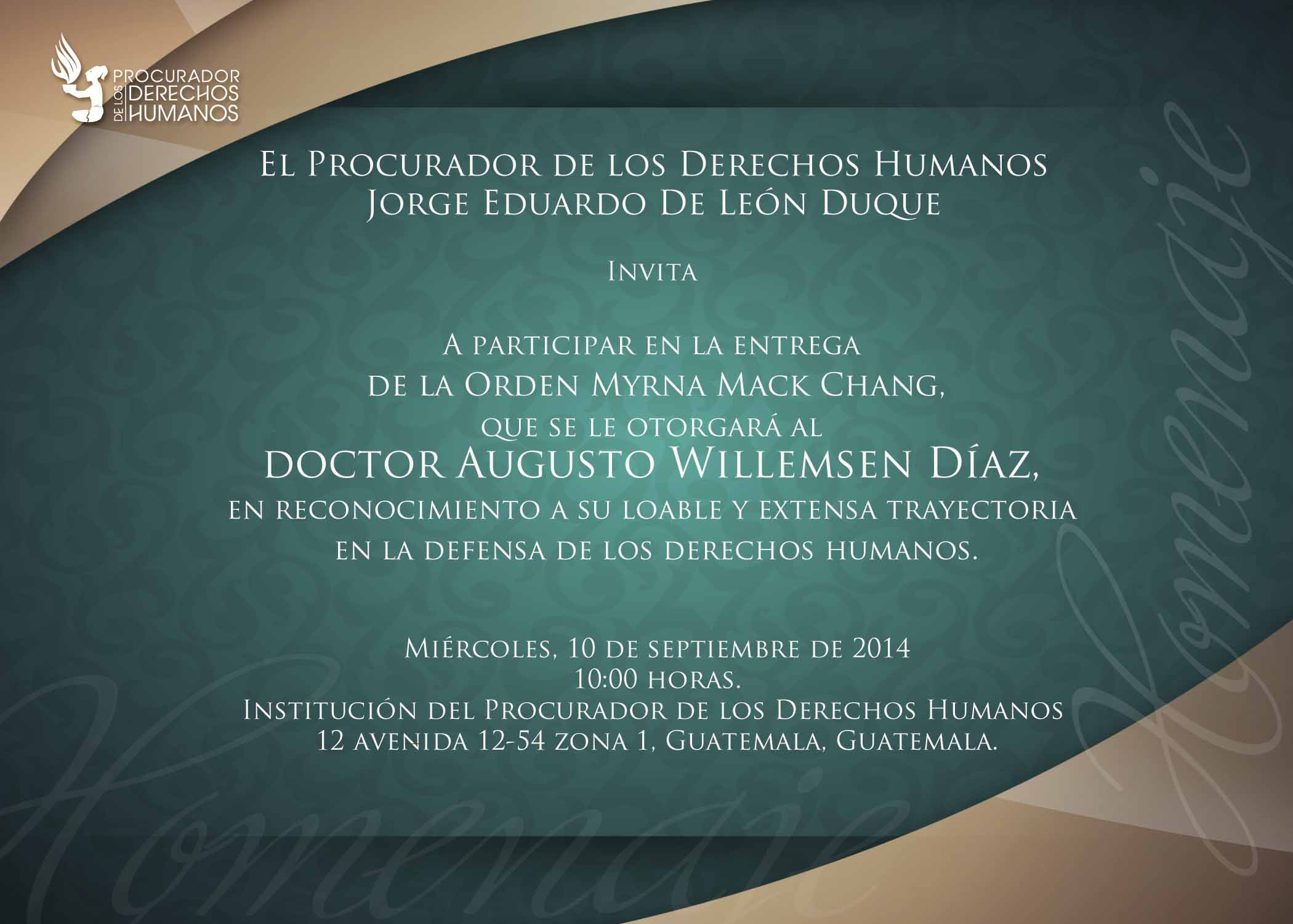 orden Myrna Mack Chang Doctor Augusto Willemsen Diaz